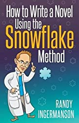 [(How to Write a Novel Using the Snowflake Method)] [Author: Randy Ingermanson] published on (July, 2014)