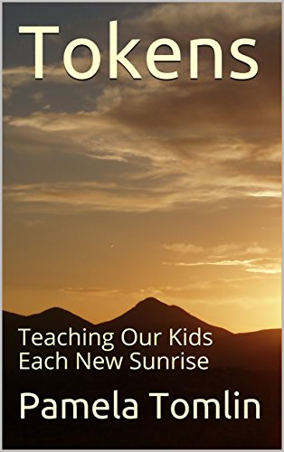 tokens-teaching-our-kids-each-new-sunrise-english-edition