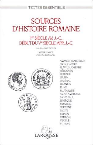 SOURCES D'HISTOIRES ROMAINE. : Ier sicle avant J-C, dbut du Vme sicle aprs J-C