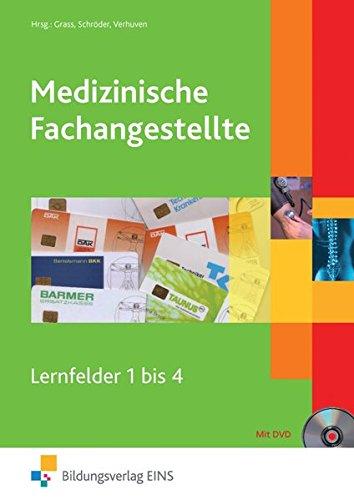 Medizinische Fachangestellte: Lernfelder 1-4: Schülerband 1