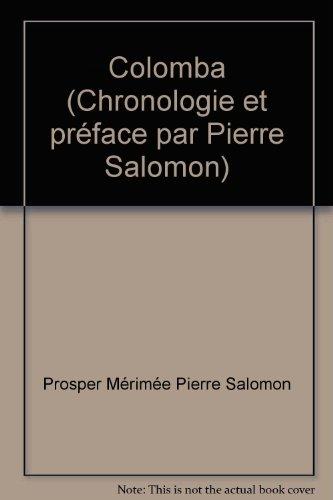 Colomba (Chronologie et préface par Pierre Salomon) par Prosper Mérimée Pierre Salomon
