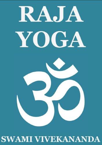 Raja Yoga (Annotated Edition) (English Edition)
