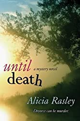 [(Until Death)] [By (author) Alicia Rasley] published on (July, 2013)