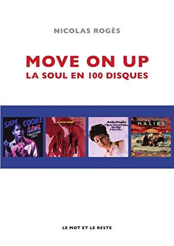 Move on up : La soul en 100 disques