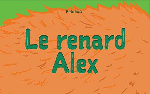 Livre Pour Bebe Le Renard Alex French Edition Explore