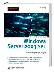 Windows Server 2003 R2. Einrichtung, Verwaltung, Referenz. Mit 180-Tage-Testversion von Windows Server 2003 R2