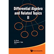 Differential Algebra and Related Topics II