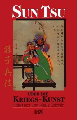 Sun Tsu. Über die Kriegskunst