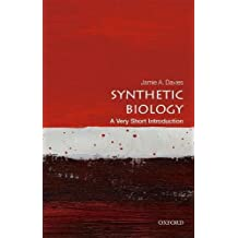 Synthetic Biology: A Very Short Introduction (Very Short Introductions)