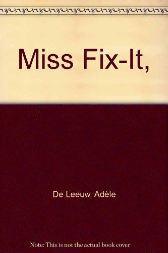 Miss Fix-It,