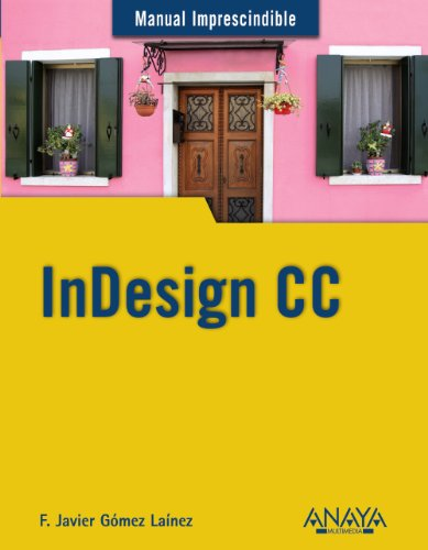 InDesign CC (Manuales Imprescindibles)
