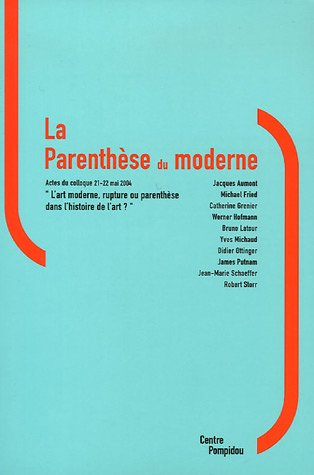 L'Art Moderne. Rupture Ou Parenthese De L'Histoire De L'Art par Mariaane Alphant
