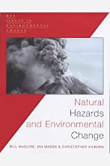 Natural Hazards and Environmental Change (Key Issues in Environmental Change) Paperback