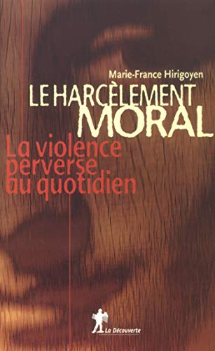 Le harcèlement moral par Marie-France HIRIGOYEN