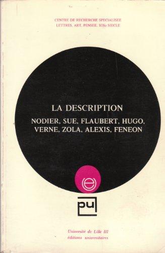 la-description-nodier-sue-flaubert-hugo-verne-zola-alexis-feneon