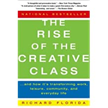 (The Rise of the Creative Class: And How It's Transforming Work, Leisure, Community, and Everyday Life) By Florida, Richard (Author) Paperback on (03 , 2004)