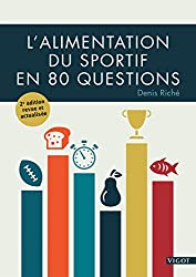 L'alimentation du sportif en 80 questions