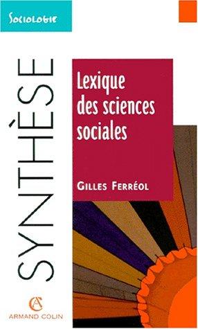 Lexique des sciences sociales par Ferreol