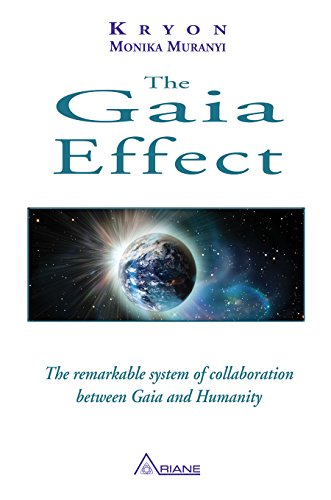 The Gaia Effect: The remarkable system of collaboration between Gaia and Humanity (English Edition)