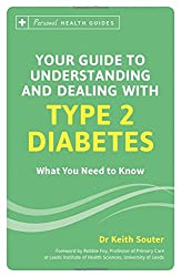 Your Guide to Understanding and Dealing with Type 2 Diabetes: What You Need to Know (Personal Health Guides)