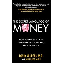 The Secret Language of Money: How to Make Smarter Financial Decisions and Live a Richer Life (Personal Finance & Investment)