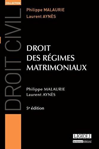 Droit de régimes matrimoniaux, 5ème Ed.