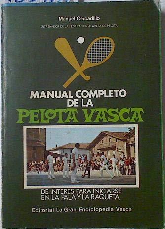 Manual completo de la pelota vasca