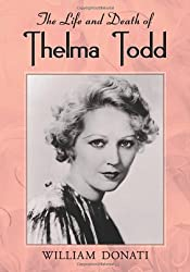 The  Life and Death of Thelma Todd