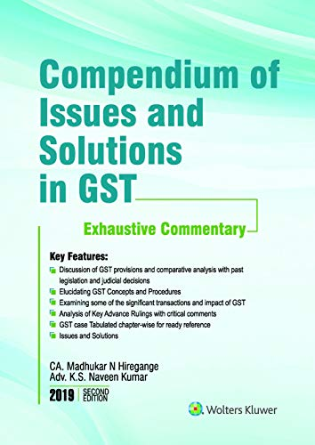 Compendium of Issues and Solutions in GST