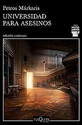 Universidad para asesinos (Detective Kostas Jaritos) (Spanish Edition)