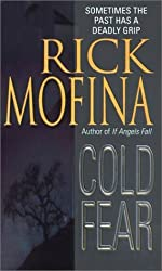 Cold Fear by Rick Mofina (2001-07-01)
