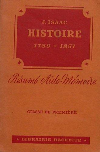 RESUME AIDE-MEMOIRE - HISTOIRE - 1789-1851 - REVOLUTION-EMPIRE - 1ère moitié du XIXè siècle - CLASSE DE PREMIERE - BACCALAUREAT 1ère partie