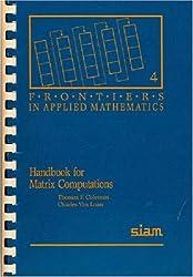 Handbook for Matrix Computations (Frontiers in Applied Mathematics)