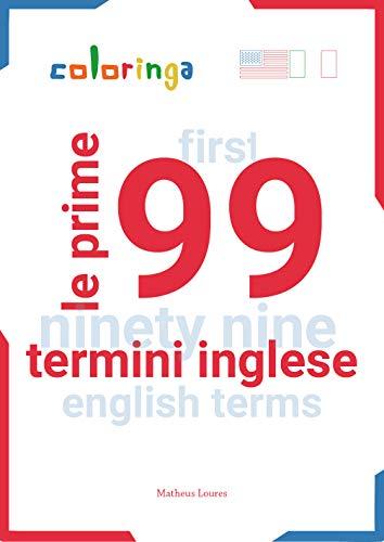 Le Prime 99 Parole Inglese da Imparare: Coloringa (1) (Italian ...
