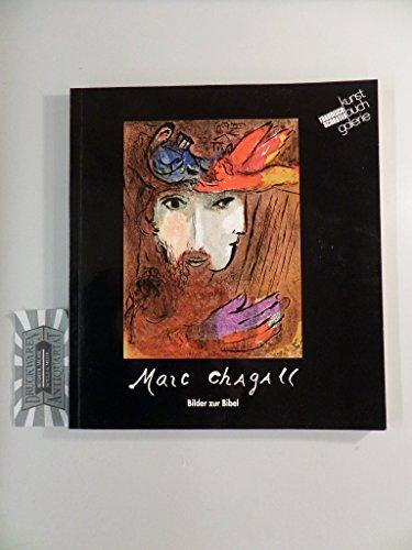 Marc Chagall. Bilder zur Bibel. Ausstellungskatalog