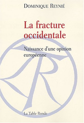 La Fracture occidentale