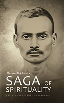 Shrimad Rajchandra – Saga Of Spirituality por Pujya Gurudevshri Rakeshbhai epub