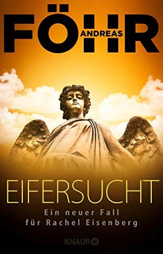 Eifersucht - Ein neuer Fall für Rachel Eisenberg  Bd. 2