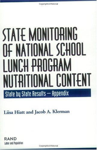 State Monitoring of National School Lunch Program Nutritional Content: State by State Results: 2002