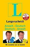 Langenscheidt Anwalt-Deutsch/Deutsch-Anwalt: Wir verstehen uns vor Gericht (Langenscheidt ...-Deutsch)
