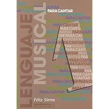 Sierra – Langage Musical pour le chant Vol. 1