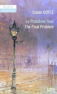 Bilingue français-anglais : Le problème final - The Final Problem