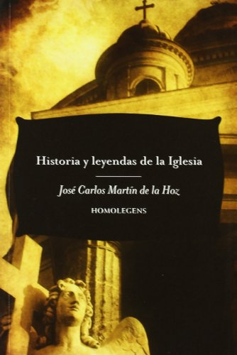 Historia Y Leyendas De La Iglesia