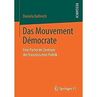 Das Mouvement Démocrate: Eine Partei im Zentrum der französischen Politik