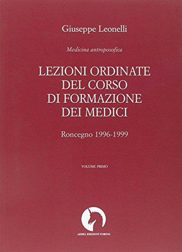 Lezioni ordinate del corso di formazione dei medici: 1 por Giuseppe Leonelli