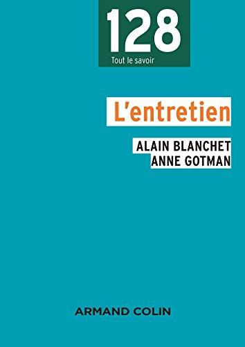 L'entretien por Alain Blanchet, Anne Gotman