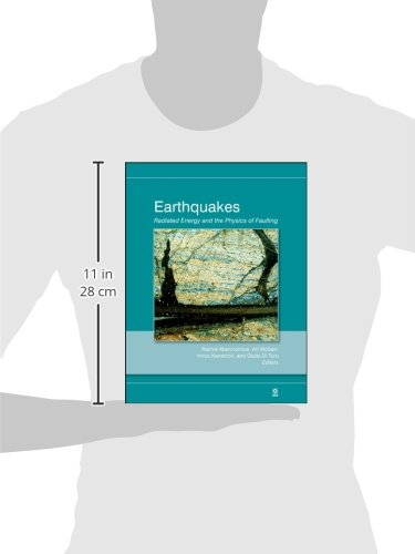 Earthquakes: Radiated Energy and the Physics of Faulting: 170 (Geophysical Monograph Series)