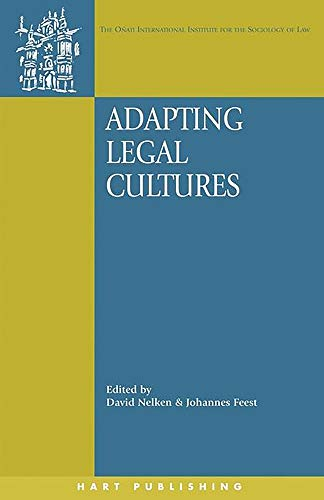 Adapting Legal Cultures (Onati International Series in Law and Society)