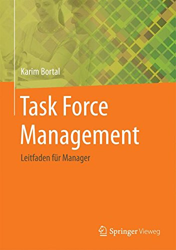Task Force Management: Leitfaden für Manager