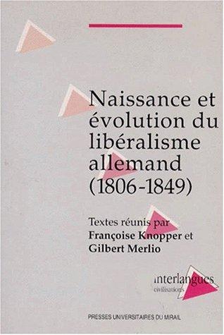 Naissance et évolution du libéralisme allemand : 1806-1849